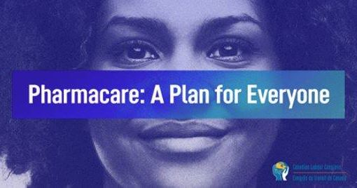 Pharmacare: A Plan for Everyone poster